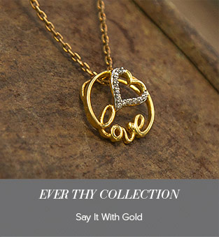 Ever Thy Collection - Say It With Gold